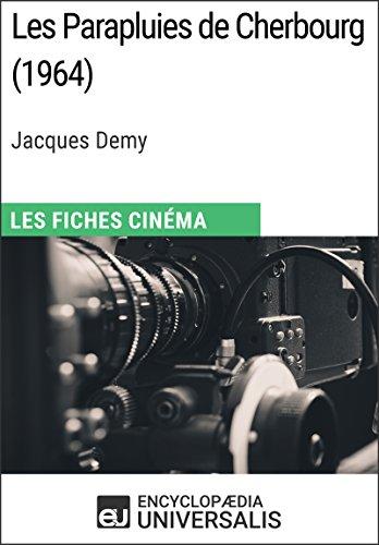 El Mejor Utorrent Descargar Les Parapluies de Cherbourg de Jacques Demy: Les Fiches Cinéma d'Universalis Archivo PDF