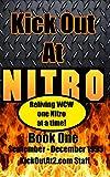 Best Nitro Volume - Kick Out At Nitro! - Volume 1 Review