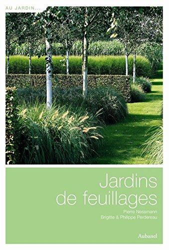 Jardins de feuillages par Pierre Nessmann