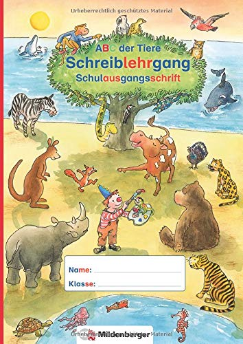 ABC der Tiere - Schreiblehrgang SAS in Sammelmappe · Neubearbeitung: Schulausgangsschrift (ABC der Tiere - Neubearbeitung) (Das Abc In Schreibschrift)