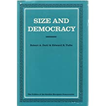 Size and Democracy (Politics of the Smaller European Democracies)