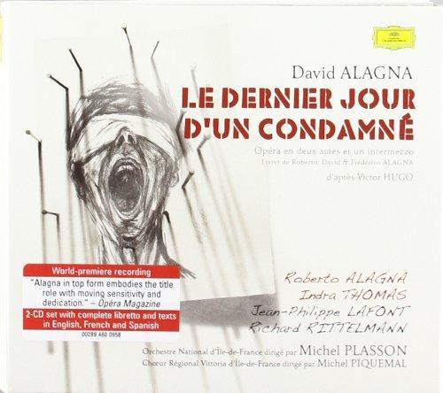 Le Dernier jour d'un condamné, opéra de David Alagna d'après Victor Hugo