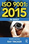 ISO 9001:2015 In Brief