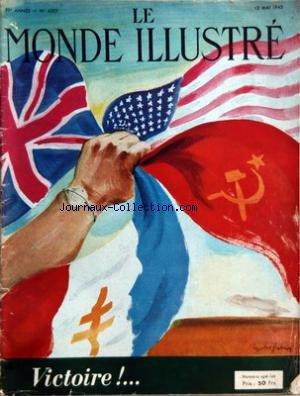MONDE ILLUSTRE (LE) [No 4307] du 12/05/1945 - VICTOIRE - 5 MAI 1945 - LE REICH VIENT DEMANDER GRACE - LE GRAND AMIRAL HANS GEORGE VON FRIEDEBURG - L'AMIRAL DOENITZ