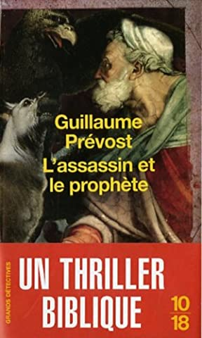 ASSASSIN ET LE PROPHETE