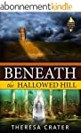 Beneath the Hallowed Hill (Power Plac...