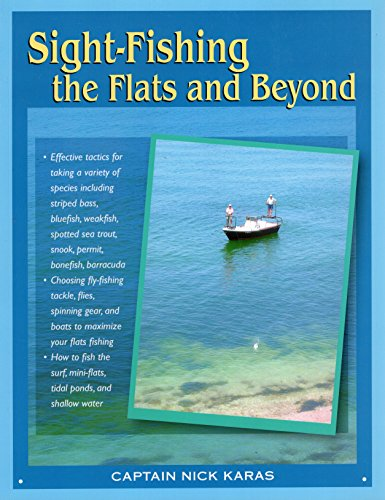 Sight-Fishing the Flats and Beyond -