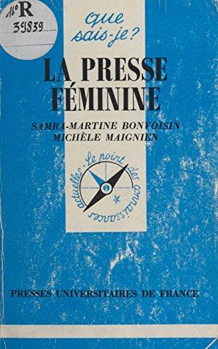 La presse féminine (Que sais-je ? t. 2305) par Samra-Martine Bonvoisin
