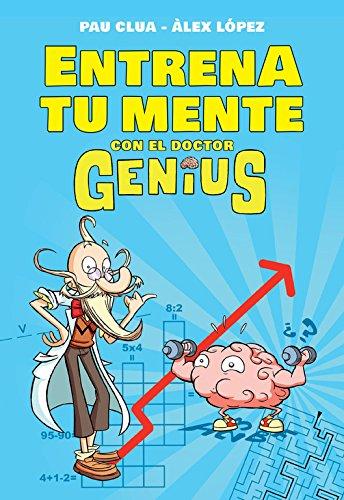 Portada del libro Entrena tu mente con el Dr. Genius (No ficción ilustrados)