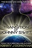 The Transition of Johnny Swift by Kerry J Donovan