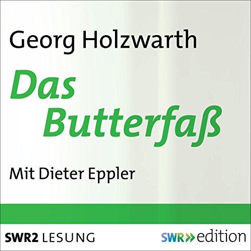 Das Butterfaß