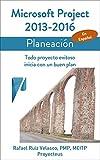 Libros Descargar PDF Microsoft Project 2013 2016 Planeacion Todo proyecto exitoso inicia con un buen plan Administrando Proyectos con Microsoft Project (PDF y EPUB) Espanol Gratis