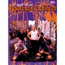 Lo Mejor De Los Fabulosos Cadillacs: Authentic Guitar-Tab Edition