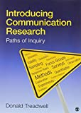 Introducing Communication Research Paths of Inquiry (Paperback. 2010)