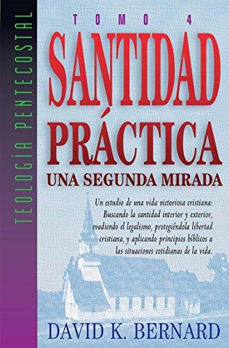 Practical Holiness por David K. Bernard