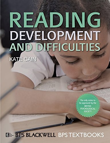 Reading Development and Difficulties: An Introduction (BPS Textbooks in Psychology) by Kate Cain (2010-04-13)