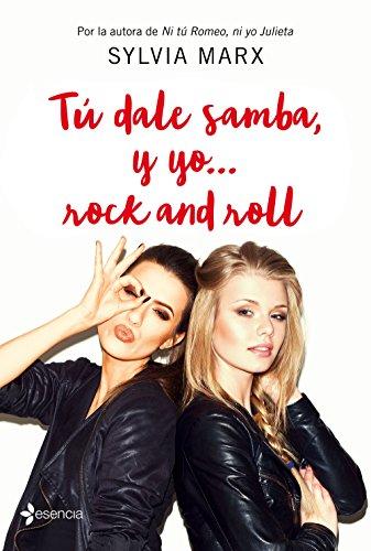 Tú dale samba, y yo... rock and roll por Sylvia Marx