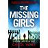 The Missing Girls: An absolutely nail-biting serial killer thriller with a heart-stopping twist (Detective Robyn Carter crime thriller series Book 3)