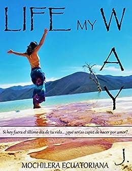Life my way: Diario Personal eBook: Johanna Vizcaíno, Malé ...