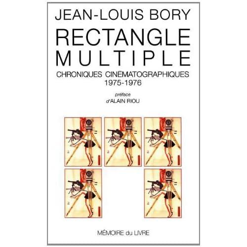Rectangle multiple. Chroniques cinématographiques, 1975-1976