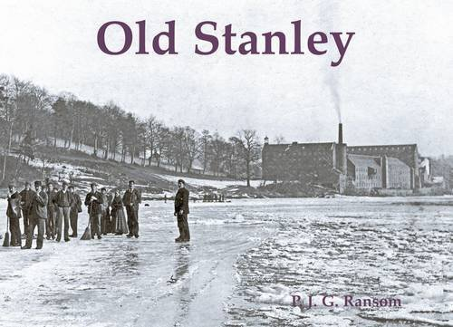 Old Stanley by P. J. G. Ransom (2013-11-15)