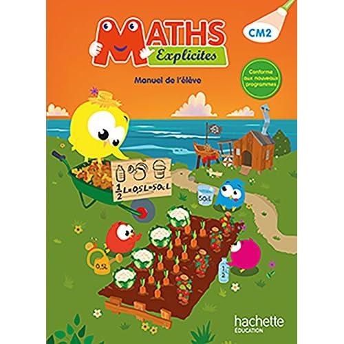 Maths Explicites CM2 - Livre élève - Ed. 2016