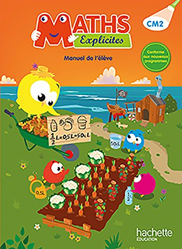 Maths Explicites CM2 - Livre élève - Ed. 2016 por Lucien Castioni