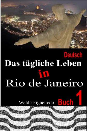 Das tägliche Leben in Rio de Janeiro (Cotidiano no Rio de Janeiro 5)