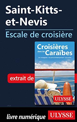 Descargar Libro Saint-Kitts-et-Nevis - Escale de croisière de Collectif