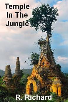 Temple In The Jungle (English Edition) di [Richard, R.]