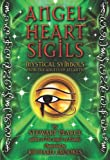 Angel Heart Sigils Card Deck: Mystical Symbols from the Angels of Atlantis: 44 Full Colour Cards