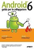 Android 6: guida per lo sviluppatore