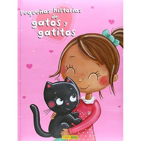 Pequeñas Historias De Gatos Y Gatitos (Pequeñas Historias Gatos Gatitos)