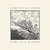 Songtexte von Luke Sital-Singh - Time Is a Riddle
