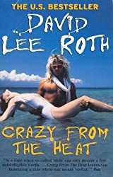 Crazy from the Heat by David Lee Roth (2000-06-01)
