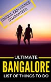 Bangalore - The Ultimate List Of Things To Do: Unique Experience Guaranteed