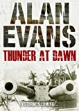 Thunder at Dawn by Alan Evans