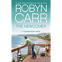 The Newcomer (Thunder Point, Book 2) (Thunder Point Series)