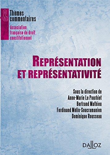 Représentation et représentativité - 1ère édition: Thèmes et commentaires