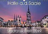 Halle an der Saale - Stadtansichten 2019 (Wandkalender 2019 DIN A3 quer): Halle von seiner schönsten Seite. (Monatskalender, 14 Seiten ) (CALVENDO Orte) - Oliver Friebel