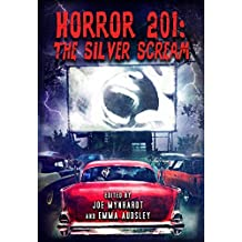 Horror 201: The Silver Scream by Wes Craven (2015-12-30)