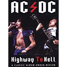 AC/DC - Highway to Hell: A Classic Album Under Review
