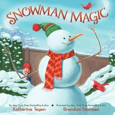 [( Snowman Magic By Tegen, Katherine ( Author ) Hardcover Oct - 2012)] Hardcover