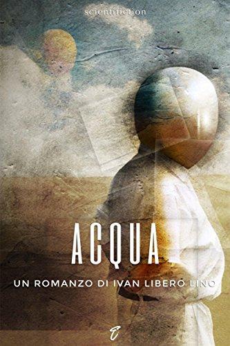 Book cover image for Acqua (Scientifiction) (Italian Edition)
