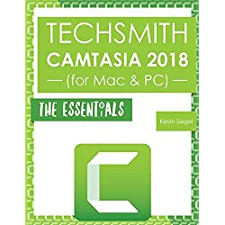 TechSmith Camtasia 2018: The Essentials