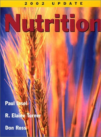 Nutrition, 2002 Update by Paul Insel (2002-01-15)