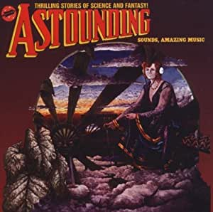 Astounding Sounds Amazing