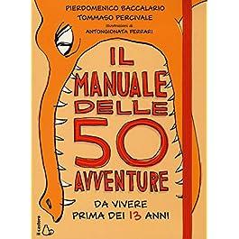 libro per bambini - il manuale delle 50 avventure