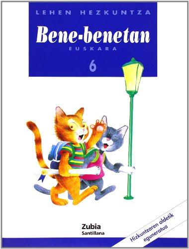 Bene Benetan 6  Lehhen Hezkuntza - 9788481471175