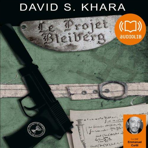 Le Projet Bleiberg par David S. Khara